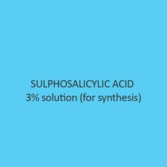 Sulphosalicylic Acid 3 percent solution