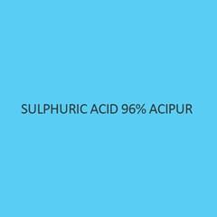 Sulphuric Acid 96 percent Acipur