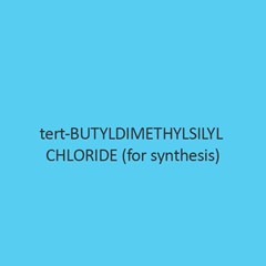 Tert Butyldimethylsilyl Chloride For Synthesis
