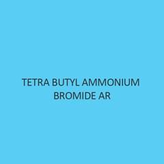 Tetra Butyl Ammonium Bromide AR