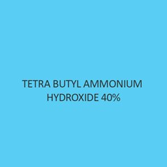 Tetra Butyl Ammonium Hydroxide 40 percent solution in Methanol