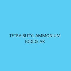 Tetra Butyl Ammonium Iodide AR