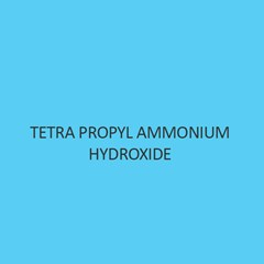 Tetra Propyl Ammonium Hydroxide (10 percent Aqueous Solution)