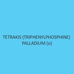 Tetrakis (Triphenylphosphine) Palladium (o)