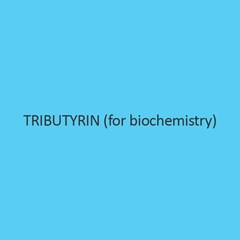 Tributyrin (for biochemistry)