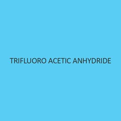 Trifluoro Acetic Anhydride
