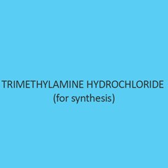 Trimethylamine Hydrochloride (for synthesis)