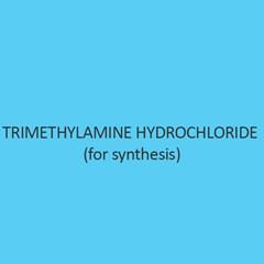 Trimethylamine Hydrochloride (for synthesis)