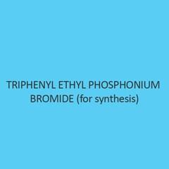 Triphenyl Ethyl Phosphonium Bromide