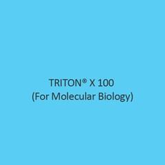 Triton X 100 (For Molecular Biology)