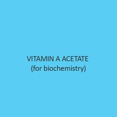 Vitamin A Acetate (for biochemistry)