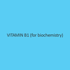 Vitamin B1 (for biochemistry)